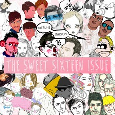 Kitsuné Maison Compilation 16: The Sweet Sixteen Issue by Various Artists