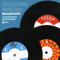 Bluesoul Belles: The Complete Calla, Port & Roulette Recordings mp3 Compilation by Various Artists