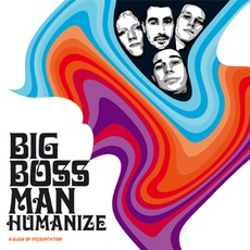 Humanize mp3 Album by Big Boss Man