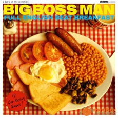 Full English Beat Breakfast mp3 Album by Big Boss Man
