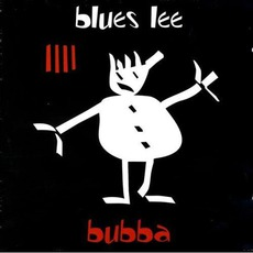 Bubba by Blues Lee