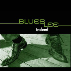 Indeed by Blues Lee