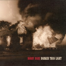 Darker Than Light mp3 Album by Bobby Bare