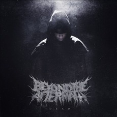 Dead EP by Beyond The Aftermath