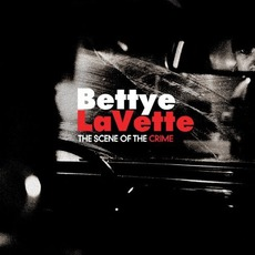 The Scene Of The Crime mp3 Album by Bettye LaVette