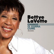 Change Is Gonna Come Sessions mp3 Album by Bettye LaVette