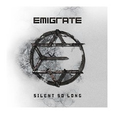 Silent So Long mp3 Album by Emigrate