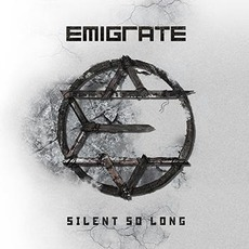Silent So Long (Deluxe Edition) mp3 Album by Emigrate