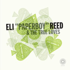 """Ace Of Spades mp3 Album by Eli """"Paperboy"""" Reed & The True Loves"""