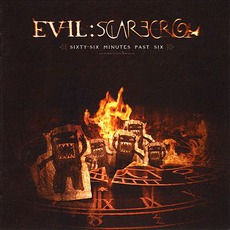 Sixty-Six Minutes Past Six mp3 Album by Evil Scarecrow