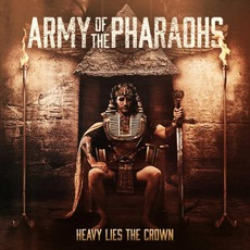 Heavy Lies The Crown mp3 Album by Army Of The Pharaohs