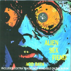 Acid Bath (Re-Issue) mp3 Album by Alien Sex Fiend