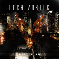 Dystopium mp3 Album by Loch Vostok