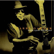 Once Upon The Blues mp3 Album by Larry Garner