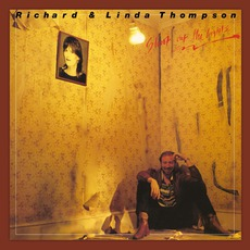 Shoot Out The Lights (Remastered) by Richard & Linda Thompson