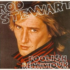 Foolish Behaviour mp3 Album by Rod Stewart