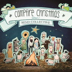 Campfire Christmas (Vol. 1) by Rend Collective
