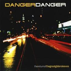 The Return Of The Great Gildersleeves mp3 Album by Danger Danger