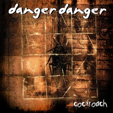 Cockroach mp3 Album by Danger Danger