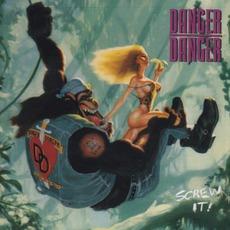 Screw It! mp3 Album by Danger Danger