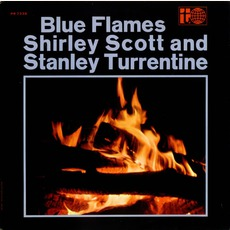 Blue Flames mp3 Album by Stanley Turrentine & Shirley Scott