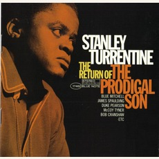 The Return Of The Prodigal Son (Remastered) by Stanley Turrentine