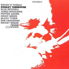 Rough 'N' Tumble mp3 Album by Stanley Turrentine