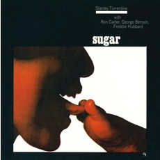 Sugar (Remastered) mp3 Album by Stanley Turrentine
