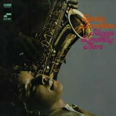 Always Something There mp3 Album by Stanley Turrentine