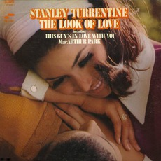 The Look Of Love mp3 Album by Stanley Turrentine