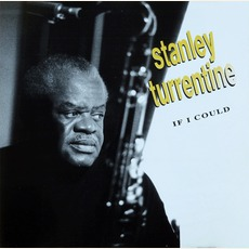 If I Could mp3 Album by Stanley Turrentine