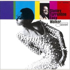 Easy Walker (Remastered) mp3 Album by Stanley Turrentine