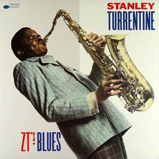 ZT's Blues (Remastered) mp3 Album by Stanley Turrentine