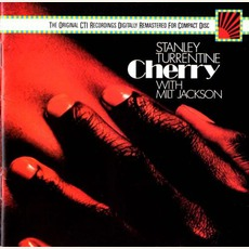 Cherry (Remastered) mp3 Album by Stanley Turrentine & Milt Jackson