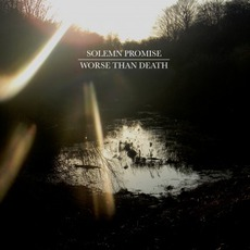 Worse Than Death mp3 Album by Solemn Promise
