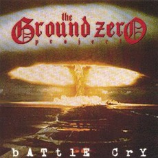 Battle Cry mp3 Album by The Ground Zero Project