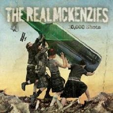 10,000 Shots mp3 Album by The Real McKenzies