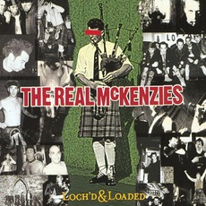 Loch'd & Loaded mp3 Album by The Real McKenzies