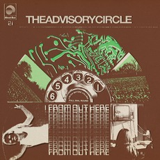 From Out Here mp3 Album by The Advisory Circle