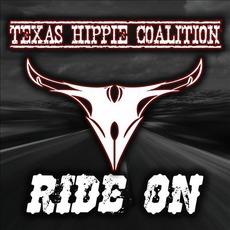 Ride On mp3 Album by Texas Hippie Coalition