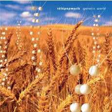 Genetic World (International Edition) mp3 Album by Télépopmusik