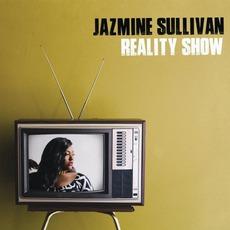 Reality Show mp3 Album by Jazmine Sullivan