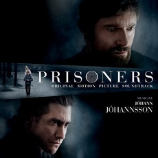 Prisoners mp3 Soundtrack by Jóhann Jóhannsson
