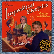 Impractical Electrics mp3 Album by Limpid Green
