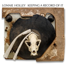 Keeping A Record Of It mp3 Album by Lonnie Holley