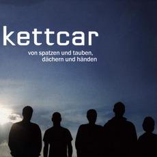 Von Spatzen Und Tauben, Dächern Und Händen (Limited Edition) mp3 Album by Kettcar