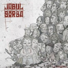 La Décadence mp3 Album by Jabul Gorba
