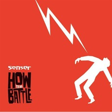 How To Do Battle mp3 Album by Senser