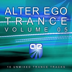 Alter Ego Trance, Volume 5 mp3 Compilation by Various Artists