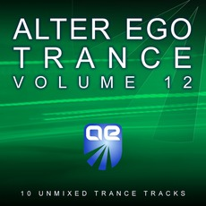 Alter Ego Trance, Volume 12 mp3 Compilation by Various Artists